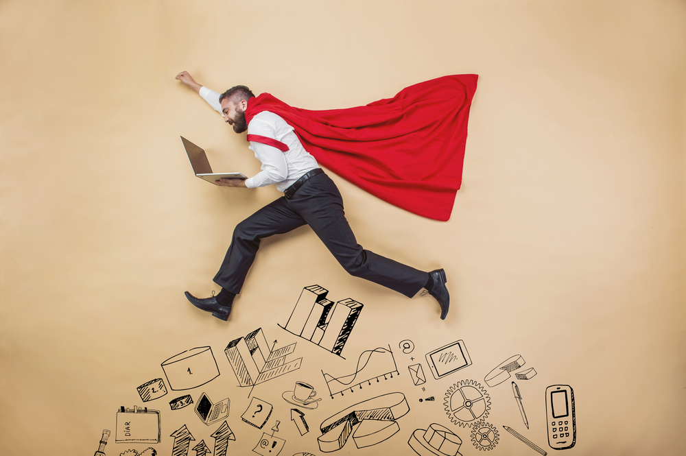 Don't Rely on Super Heroes to Achieve Your Business Objectives