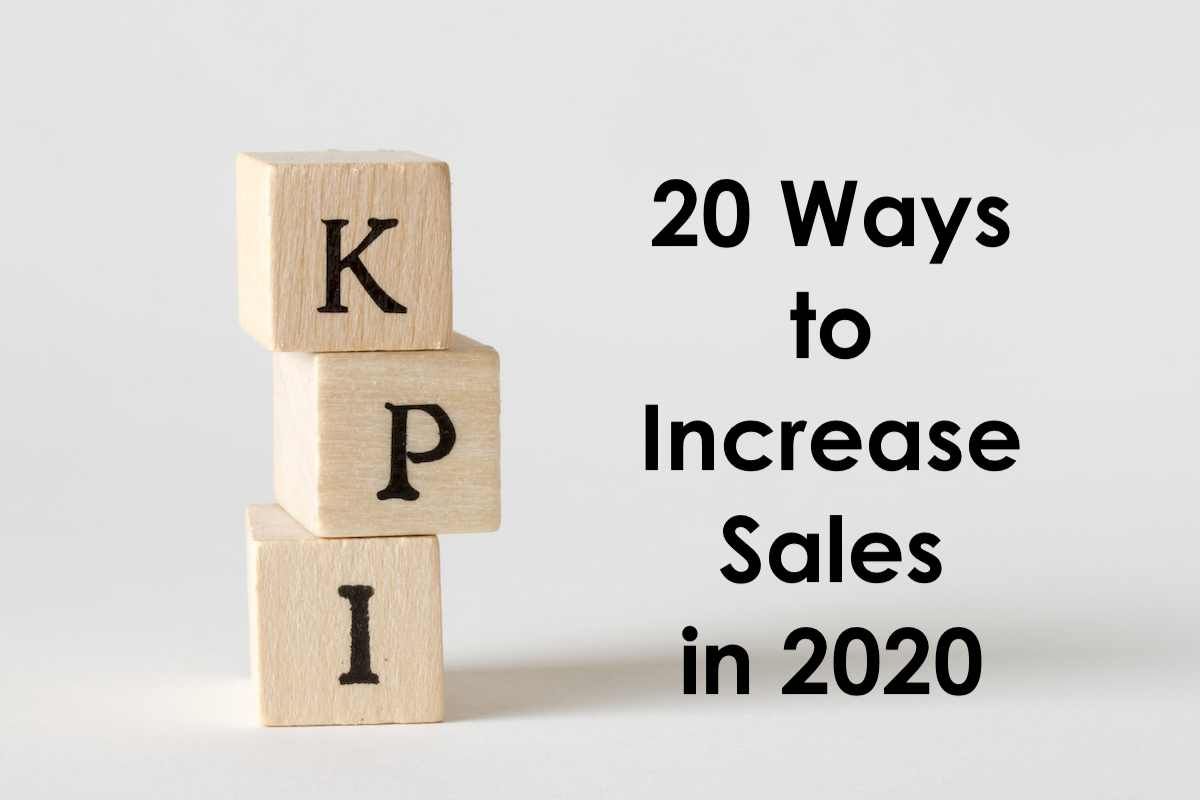 20 ways to increase your sales in 2020